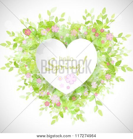 White heart frame with text hello spring. Green background with leaves and flowers. Creative vector design for wedding invitations, greeting cards,  spring sales.