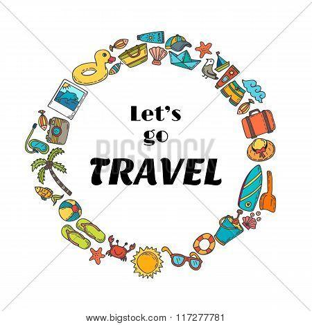 Let's Go Travel. Hand Drawn Travel Concept. Cute Postcard. Adventure Motivation Concept