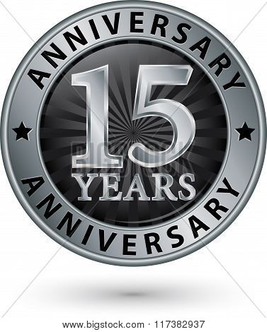 15 Years Anniversary Silver Label, Vector Illustration