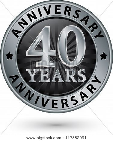 40 Years Anniversary Silver Label, Vector Illustration
