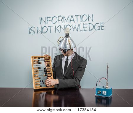 Information is not knowledge concept with businessman