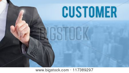The word customer and businessman pointing his finger at camera against new york