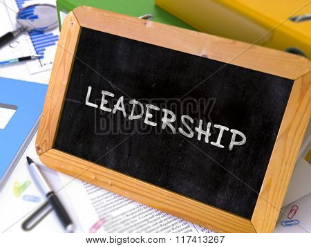 Hand Drawn Leadership Concept on Small Chalkboard.
