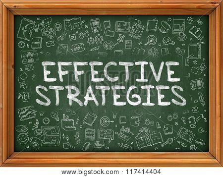 Effective Strategies - Hand Drawn on Green Chalkboard.