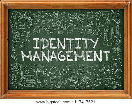 Identity Management - Hand Drawn on Green Chalkboard.