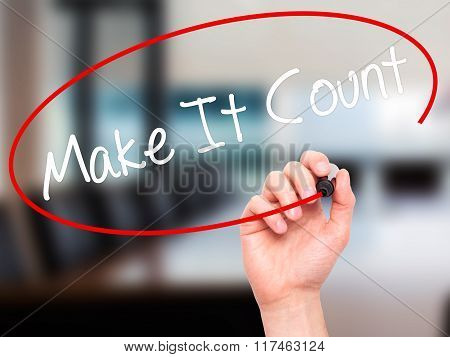 Man Hand Writing Make It Count With Black Marker On Visual Screen.