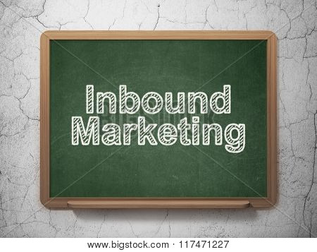 Marketing concept: Inbound Marketing on chalkboard background