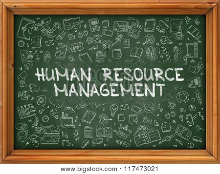 Human Resource Management - Hand Drawn on Green Chalkboard.