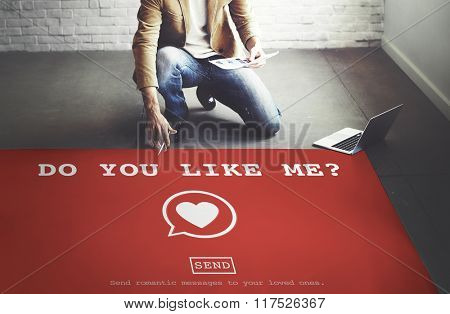 Do You Like Me? Valentine Romance Heart Love Passion Concept