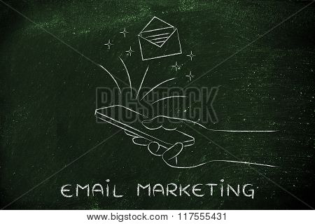 Message Coming Out Of A Smartphone Screen, Email Marketing