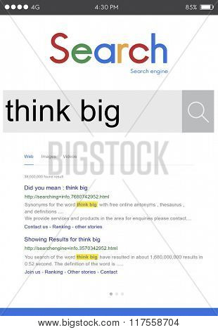Think Big Aspiration Optimistic Inspiration Creative Concept