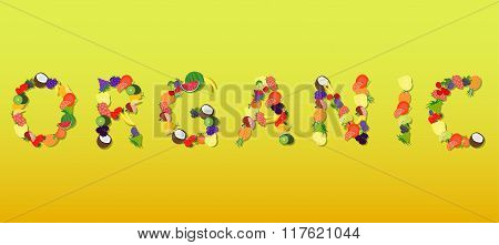 Organic - Word composed of different fruits and vegetables.