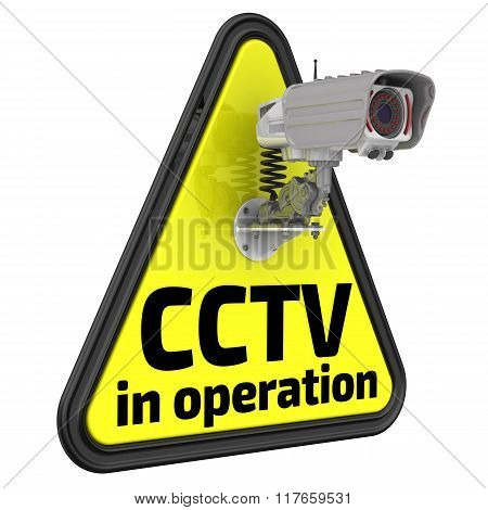 CCTV in operation. Road sign