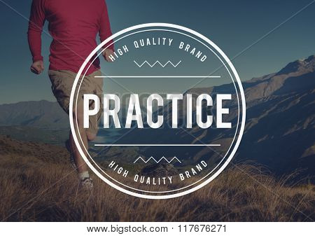 Practice Training Perform Operation Observe Concept