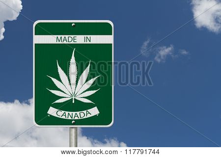 Made In Canada Marijuana Sign