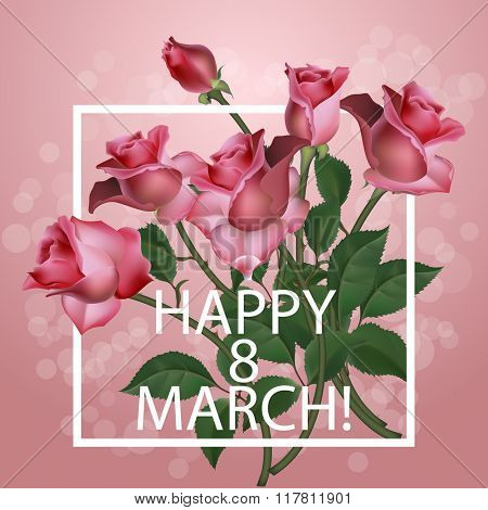 Women Day Vintage Background With Pink Roses, Vector illustration