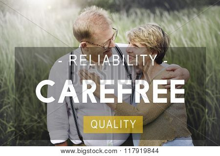 Carefree Reliability Quality Peace Life Living Concept