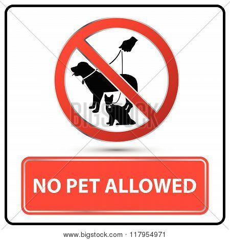 No Pet Allowed Sign Illustration Vector