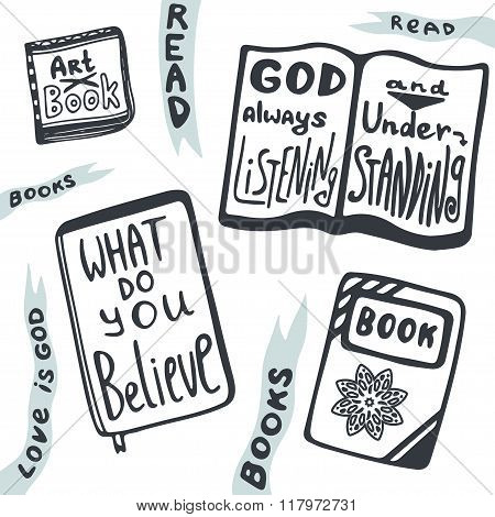Sketches of books set. Vector collection with handlettering relogion phrases. What do you believe.