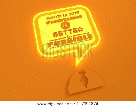 Quote Text Bubble. Motivation Quote. Neon Shine Frame