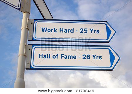 hard work and hall of fame signs