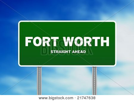 Fort Worth, Texas Highway Sign