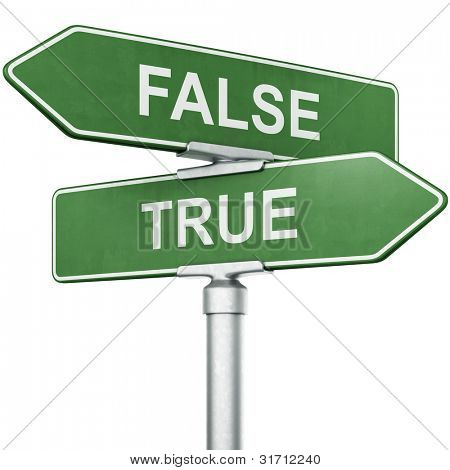 "3d rendering of signs with ""TRUE"" and ""FALSE"" pointing in opposite directions"