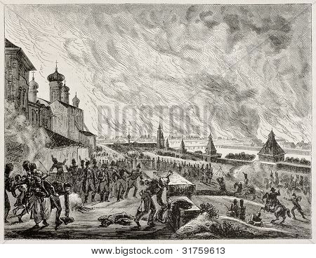 Fire of Moscow (1812) old illustration. Created by Etienne after Gros, published on Magasin Pittoresque, Paris, 1882