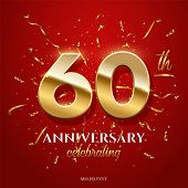 60 Golden Numbers And Anniversary Celebrating Text With Golden Serpentine And Confetti On Red Backgr poster