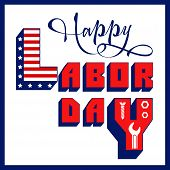 American Traditional Labor Day Celebration. Greeting Card With Inscription Happy Labor Day. Vector I poster