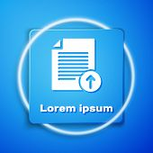 White Upload File Icon Isolated On Blue Background. File Document Symbol. Document Arrow. Blue Squar poster