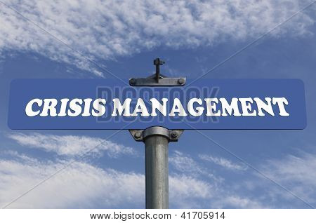 Crisis management road sign