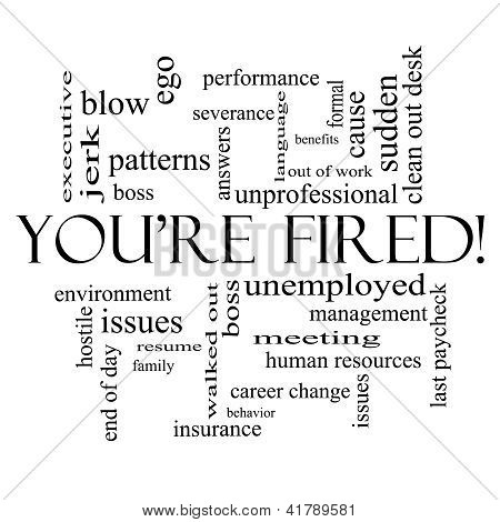 You're Fired Word Cloud Concept In Black