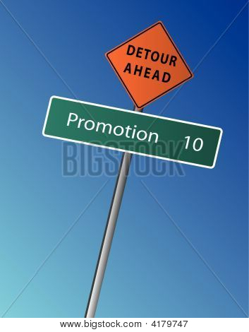 Promotion With A Detour Sign