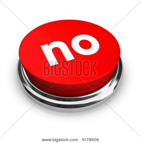 No - Red Button