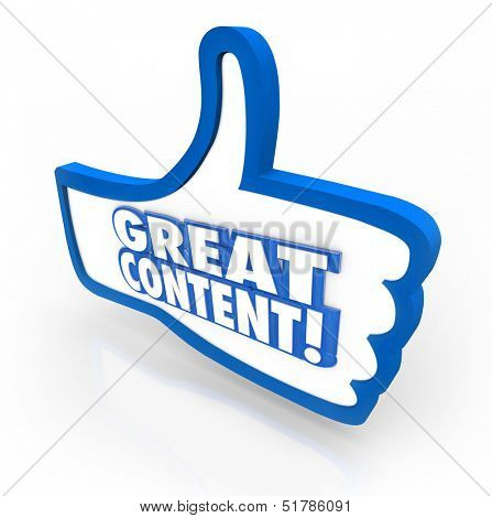 A blue thumb's up symbol with words Great Content to illustrate online features, articles or advice that is popular with your audience