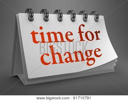 Time for Change - Red Word on Desktop Calendar.
