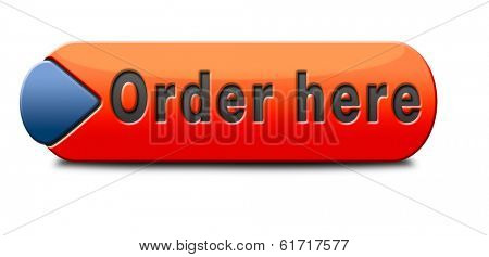 order here button on online internet webshop. Shopping icon or sign or webshop label.