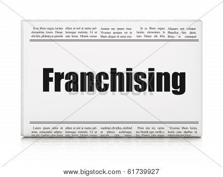 Business concept: newspaper headline Franchising