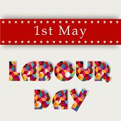 picture of labourer  - Colorful shiny text Labour Day on red and grey background - JPG