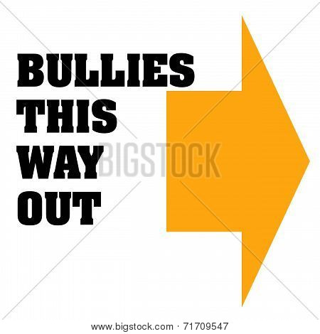 bullies unwelcome