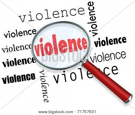 Violence word under magnifying glass to illustrate research or investigation into causes of violent acts
