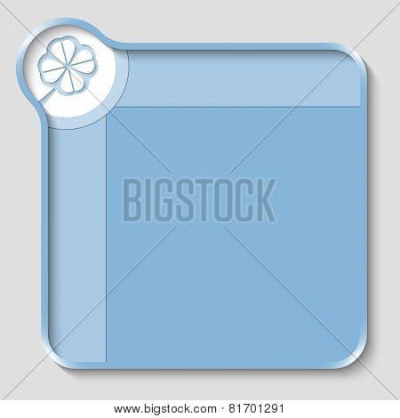 Blue Text Box And Cloverleaf