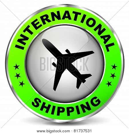 Green International Shipping Sign