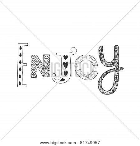 Vector hand drawn lettering Enjoy