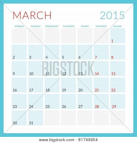 Calendar 2015 Vector Flat Design Template. March. Week Starts Monday