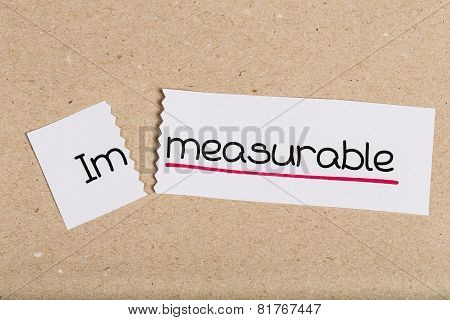 Sign With Word Immeasurable Turned Into Measurable