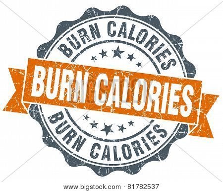 Burn Calories Orange Vintage Seal Isolated On White