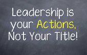Постер, плакат: Leadership is in Your Actions
