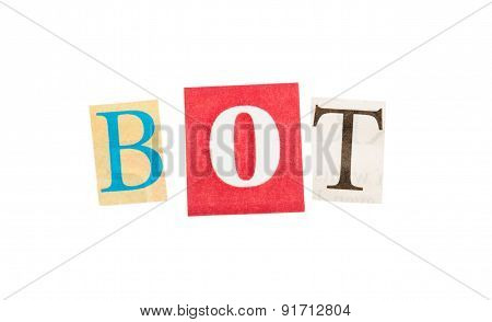 Bot inscription from cut out letters